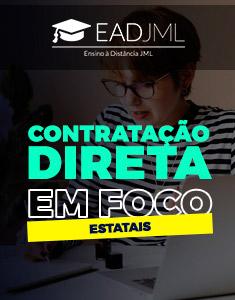 CONTRATAÇÃO DIRETA EM FOCO - À LUZ DA LEI 13.303/2016