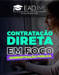 CONTRATAÇÃO DIRETA EM FOCO - SEGUNDO O REGIME DA LEI 8.666/93