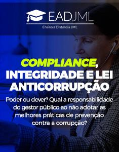 COMPLIANCE, INTEGRIDADE E LEI ANTICORRUPÇÃO