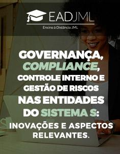 GOVERNANÇA, COMPLIANCE, CONTROLE INTERNO E GESTÃO DE RISCOS NAS ENTIDADES DO SISTEMA S: INOVAÇÕES E ASPECTOS RELEVANTES.