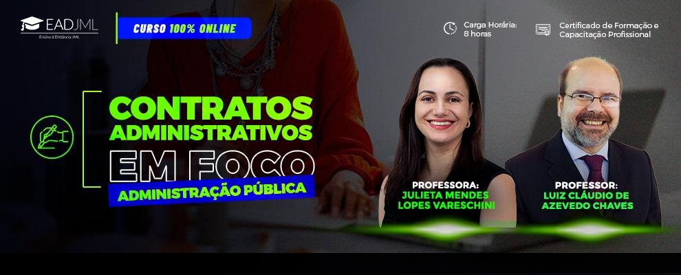 CONTRATOS ADMINISTRATIVOS EM FOCO - ADMINISTRAÇÃO PÚBLICA