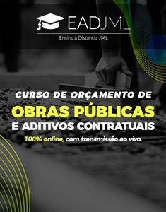 CURSO DE ORÇAMENTO DE OBRAS PÚBLICAS E ADITIVOS CONTRATUAIS