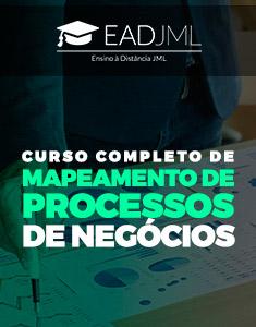 CURSO COMPLETO DE MAPEAMENTO DE PROCESSOS DE NEGÓCIOS